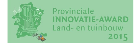Innovatie-award 2015 voor de Land-en tuinbouw van de Provincie Limburg